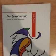 Libros de segunda mano: DON JUAN TENORIO. JOSÉ ZORRILLA. BIBLIOTECA CLASICOS BRUÑO. Lote 143193657