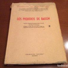 Libros de segunda mano: LOS PIQUEROS DE BAILEN .FEDERICO DE MENDIZABAL. Lote 143198802