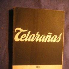 Libros de segunda mano: CARLOS MUÑIZ: - TELARAÑAS - (MADRID, 1956). Lote 143862090