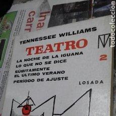 Libros de segunda mano: TENNESSEE WILLIAMS. TEATRO 2. LOSADA. Lote 144133308