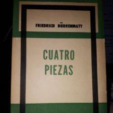 Libros de segunda mano: CUATRO PIEZAS FRIEDICH DÜRRENMATT. Lote 144556737