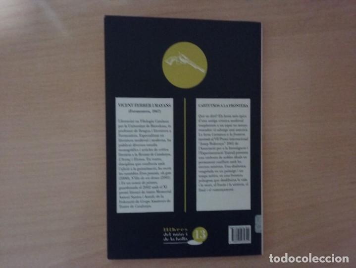 Libros de segunda mano: CARTUTXOS A LA FRONTERA - VICENT FERRER I MAYANS - Foto 4 - 145262834