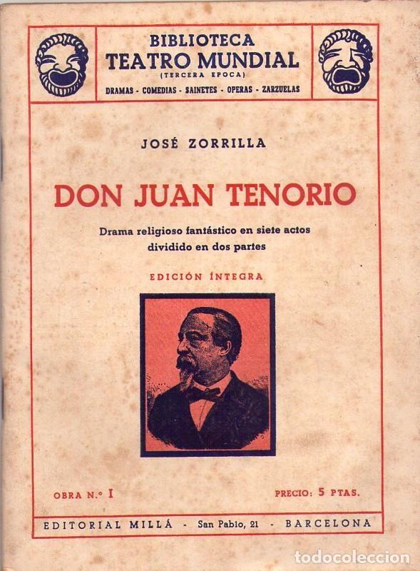 JOSÉ ZORRILLA *** DON JUAN TENORIO *** BIBLIOTECA TEATRO MUNDIAL *** AÑO 1949 (Libros de Segunda Mano (posteriores a 1936) - Literatura - Teatro)