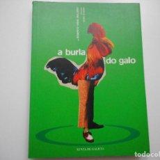 Libros de segunda mano: ROBERTO VIDAL BOLAÑO A BURLA DO GALO Y91639. Lote 145588266