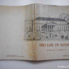 Libros de segunda mano: ALMEIDA GARRET FREI LUÍS DE SOUSA Y91644. Lote 145589090