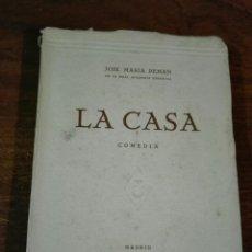 Libros de segunda mano: JOSE MARÍA PEMÁN, LA CASA, COMEDIA, MADRID 1946, EDITORIAL ESCELIER. Lote 145742150