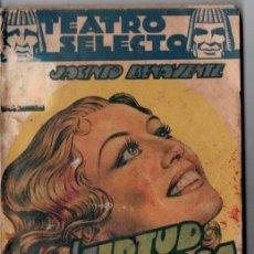 Libros de segunda mano: BENAVENTE : LA VIRTUD SOSPECHOSA (TEATRO SELECTO, 1941). Lote 145839766