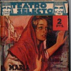 Libros de segunda mano: HEBBEL : MARIA MAGDALENA (TEATRO SELECTO, 1942). Lote 145840890
