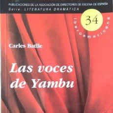 Libros de segunda mano: CARLES BATLLE: LAS VOCES DE YAMBU. Lote 146379246