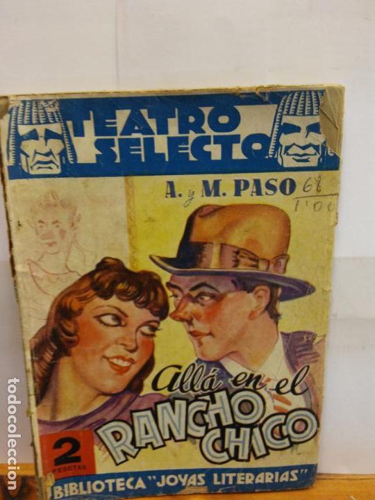 BJS.ANTONIO Y MANUEL PASO.ALLA EN EL RANCHO CHICO.EDT, CISNE.. (Libros de Segunda Mano (posteriores a 1936) - Literatura - Teatro)