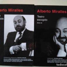 Libros de segunda mano: ALBERTO MIRALLES: TEATRO ESCOGIDO. DOS VOLÚMENES. Lote 146409590