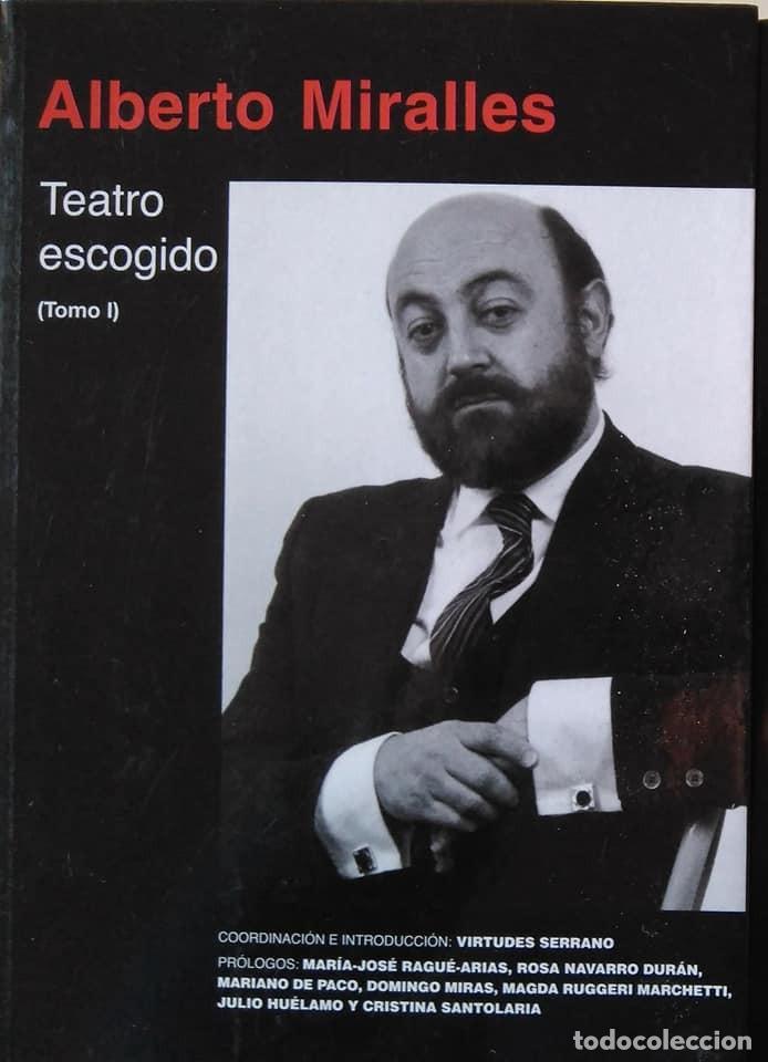 Libros de segunda mano: Alberto Miralles: Teatro escogido. Dos volúmenes - Foto 2 - 146409590