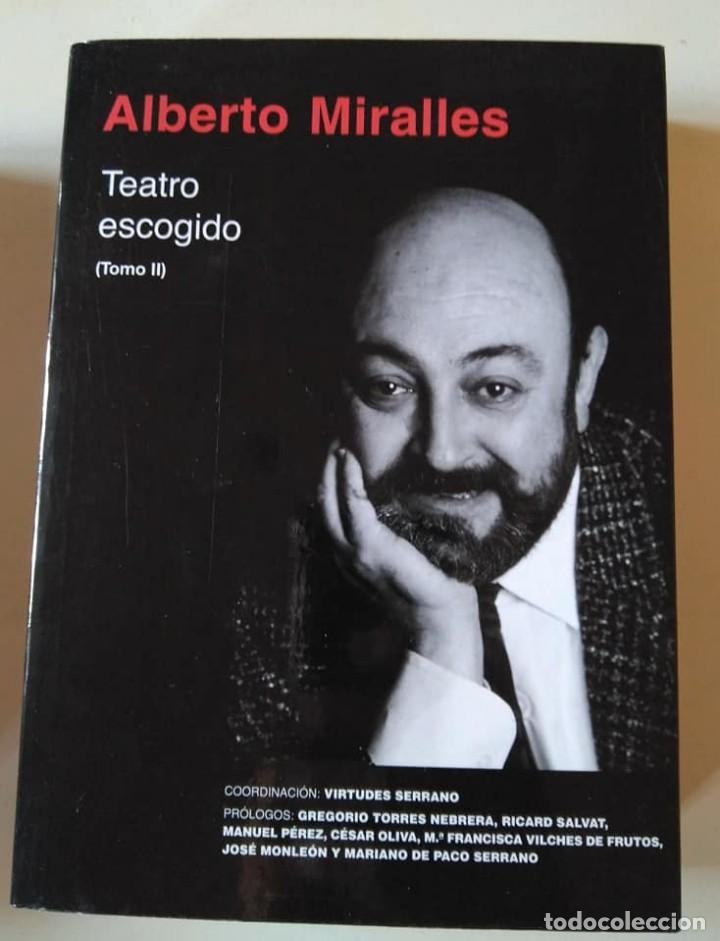 Libros de segunda mano: Alberto Miralles: Teatro escogido. Dos volúmenes - Foto 3 - 146409590
