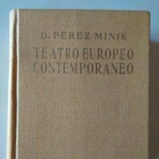 Libros de segunda mano: DOMINGO PÉREZ MINIK: TEATRO EUROPEO CONTEMPORÁNEO, SU LIBERTAD Y COMPROMISOS. Lote 146410602