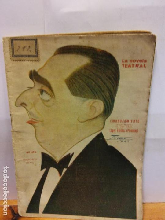 STQ.J LOPEZ PINILLOS.EMBRUJAMIENTO.EDT, NOVELA TEATRAL. . (Libros de Segunda Mano (posteriores a 1936) - Literatura - Teatro)