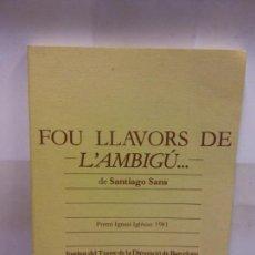 Libros de segunda mano: STQ.SANTIAGO SANS.FOU LLAVORS DE L AMBIGU...EDT, MALL. .. Lote 146494022