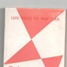 Libros de segunda mano: REINAR DESPUÉS DE MORIR. LUIS VÉLEZ DE GUEVARA. Lote 146821626