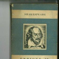 Libros de segunda mano: ENRIQUE IV. SHAKESPEARE. Lote 147201926