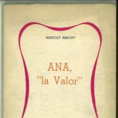 Libros de segunda mano: ANA LA VALOR. BERTOLT BRECHT. Lote 147204562
