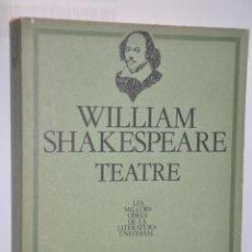 Libros de segunda mano: WILLIAM SHAKESPEARE TEATRE, VER TARIFAS ECONOMICAS ENVIOS. Lote 147240158