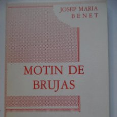 Libros de segunda mano: MOTÍN DE BRUJAS, LA OBRA DE TEATRO DE BENET I JORNET QUE DIRIGIÓ JOSEFINA MOLINA CON CARMEN MAURA.... Lote 147544726