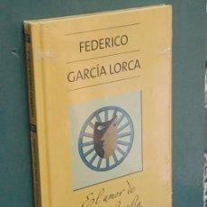 Libros de segunda mano: LMV - EL AMOR DE DON PERLIMPLIN Y BELISA EN SU JARDÍN. FEDERICO GARCÍA LORCA. Lote 147560210