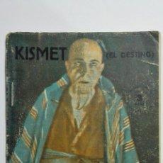 Libros de segunda mano: KISMET, EL DESTINO, COLECCION TALIA, Nº LXVI, AÑO 1946. Lote 148116954