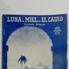 Libros de segunda mano: LUNA DE MIEL EN EL CAIRO, COLECCION TALIA, Nº XLIV, AÑO 1945. Lote 148117526