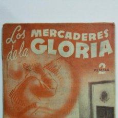 Libros de segunda mano: LOS MERCADERES DE LA GLORIA, COLECCION TALIA, Nº LXIV, AÑO 1945. Lote 148117654