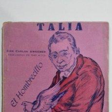 Libros de segunda mano: EL HOMBRECILLO, COLECCION TALIA, Nº XXIX, AÑO 1942. Lote 148118146