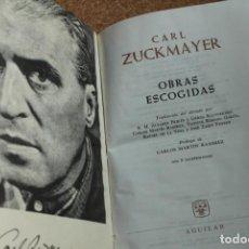 Libros de segunda mano: OBRAS ESCOGIDAS. ZUCKMAYER (CARL) MADRID, AGUILAR, 1963.. Lote 148158062
