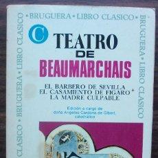 Libros de segunda mano: TEATRO DE BEAUMARCHAIS: EL BARBERO DE SEVILLA. EL CASAMIENTO DE FIGARO. LA MADRE CULPABLE.. Lote 148192402