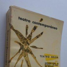 Libros de segunda mano: TEATRO BELGA CONTEMPORÁNEO - AGUILAR. Lote 148716604