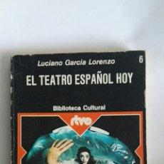 Libros de segunda mano: EL TEATRO ESPAÑOL HOY. Lote 149715868