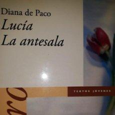 Libros de segunda mano: LUCÍA LA ANTESALA TEATRO DIANA PACO HOSPITAL PSIQUIÁTRICO ESPERA JÓVEN TRISTE DESNUDA PÚBLICO MURCIA. Lote 149955478