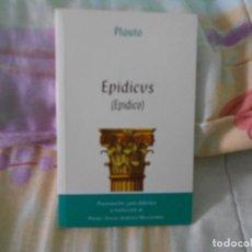 Libros de segunda mano: PLAUTO EPÍDICO. Lote 150547746
