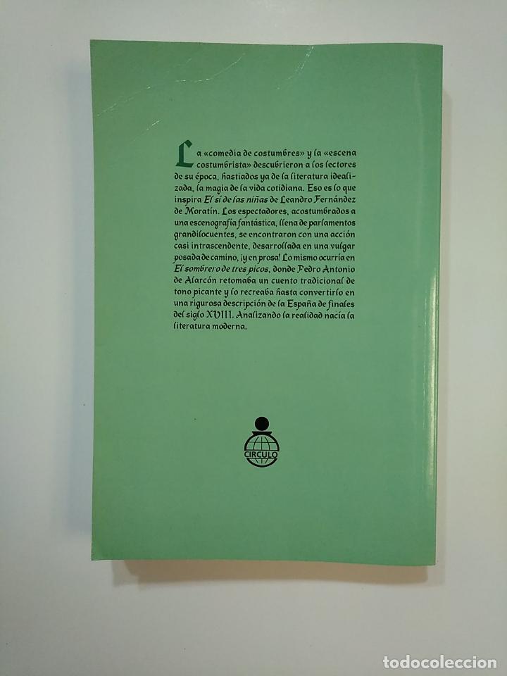 Libros de segunda mano: EL SI DE LAS NIÑAS. LEANDRO FERNANDEZ MORATIN. + EL SOMBRERO TRES PICOS. PEDRO A. ALARCON. TDK363 - Foto 2 - 151194418