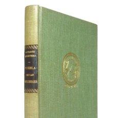 Libros de segunda mano: 1943 - SERAFÍN Y JOAQUÍN ALVAREZ QUINTERO: PUEBLA DE LAS MUJERES Y EL GENIO ALEGRE - TEATRO ESPAÑOL . Lote 151229574