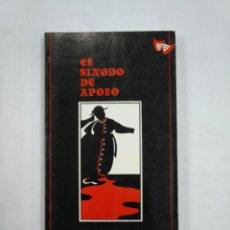 Libros de segunda mano: EL SÍNODO DE APOLO. HERNÁNDEZ LÁZARO, JOSÉ FERMÍN. TDK365. Lote 151305546