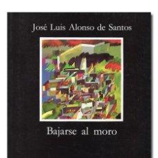 Libros de segunda mano - ALONSO DE SANTOS (José Luis).– Bajarse al moro. Ediciones Cátedra, Letras Hispánicas, 2005 - 151340901