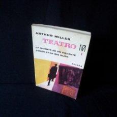 Libros de segunda mano: ARTHUR MILLER - TEATRO 1 - EDITORIAL LOSADA SEXTA EDICION 1971. Lote 151546466