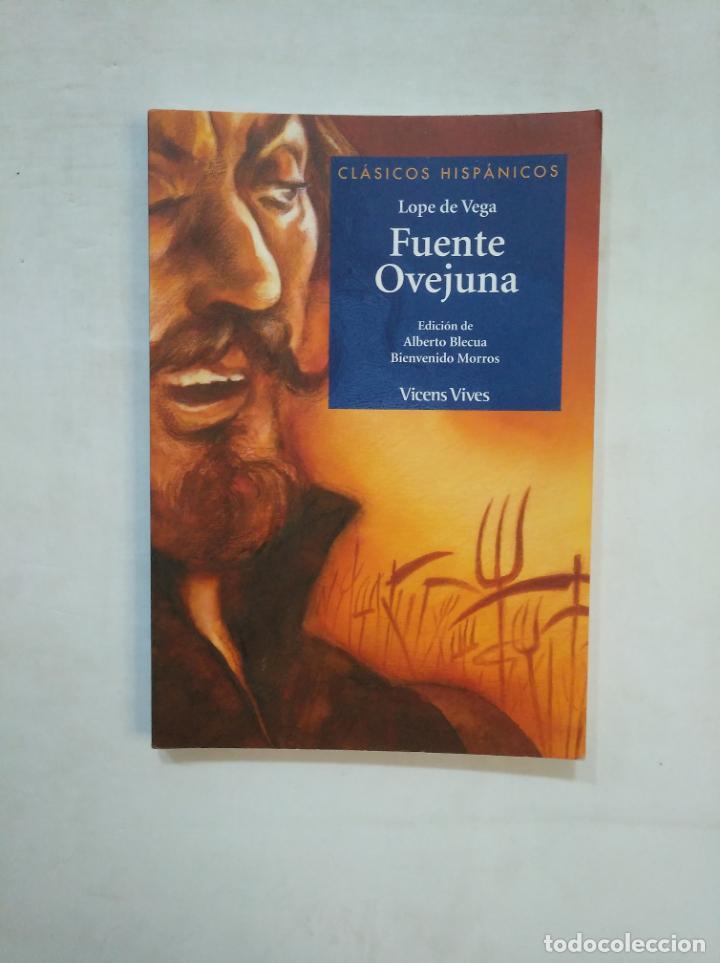 FUENTE OVEJUNA. LOPE DE VEGA. CLASICOS HISPANICOS VICENS VIVES Nº 16. TDK367 (Libros de Segunda Mano (posteriores a 1936) - Literatura - Teatro)