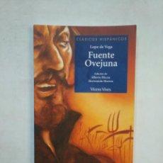 Libros de segunda mano: FUENTE OVEJUNA. LOPE DE VEGA. CLASICOS HISPANICOS VICENS VIVES Nº 16. TDK367. Lote 151736138