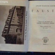 Libros de segunda mano: FAUSTO. GOETHE. CRISOL 13. AGUILAR 1945. SEGUNDA EDICION. PIEL.. Lote 152558106