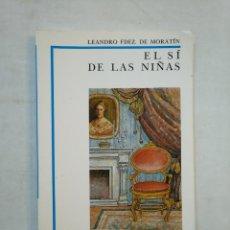 Libros de segunda mano: EL SI DE LAS NIÑAS. - LEANDRO FDEZ. DE MORATÍN. - BIBLIOTECA DIDACTICA ANAYA Nº 8. TDK370. Lote 152723050