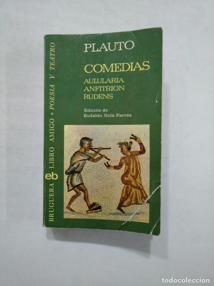 COMEDIAS. AULULARIA; ANFITRIÓN; RUDENS. - PLAUTO. BRUGUERA LIBRO AMIGO Nº 459 TDK359 (Libros de Segunda Mano (posteriores a 1936) - Literatura - Teatro)