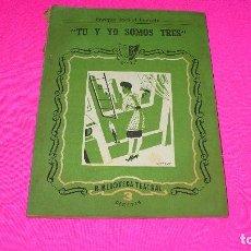 Libros de segunda mano: BIBLIOTECA TEATRAL, TU Y YO SOMOS TRES, ENRIQUE JARDIEL PONCELA, 1946.. Lote 152949614
