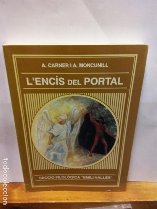 BJS.A. CARNIER.L´ENCIS DEL PORTAL.EDT, BARCELONA.. (Libros de Segunda Mano (posteriores a 1936) - Literatura - Teatro)