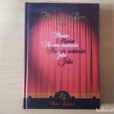 Libros de segunda mano: MACÍAS, NO MAS MOSTRADOR, JULIA - MARIANO JOSÉ DE LARRA. Lote 153442550