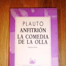 Libros de segunda mano: PLAUTO. ANFITRIÓN ; LA COMEDIA DE LA OLLA (AUSTRAL ; 1388) / TRADUCC., PRÓL. Y NOTAS DE PEDRO VOLTES. Lote 153567618